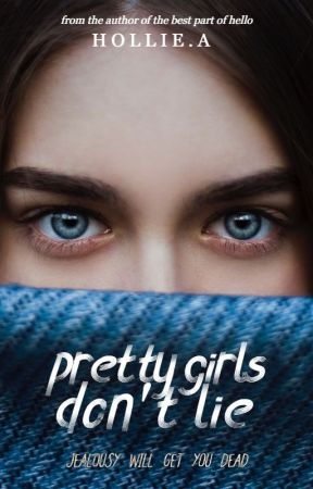 Pretty Girls Don't Lie [coming soon] by _hollie