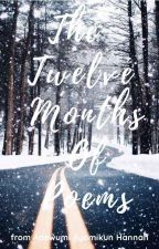 The Twelve Months Of Poems by Iam_Lewa