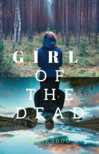 Girl of the dead by pixie3600