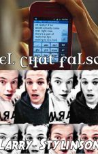 El Chat Falso - || Larry Stylinson Fanfic || by LarryStylinsonyZiall