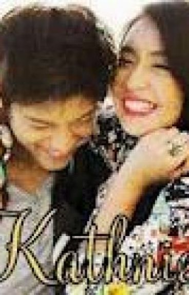 I Fell In Love With My Bestfriend [*KathNiel*] by Serendipity_Shin