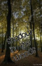 Shadow in the woods by dont-want-to-be-here