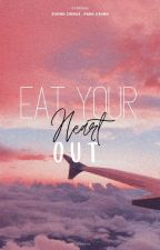 Eat Your Heart Out//Chenji;Chensung AU by huangrenjunnct88