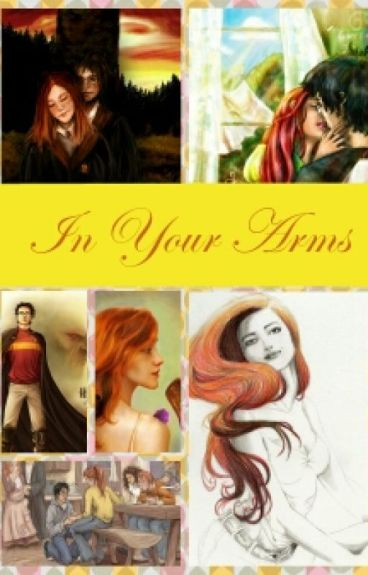 In Your Arms ( A Hinny Fanfic) COMPLETE