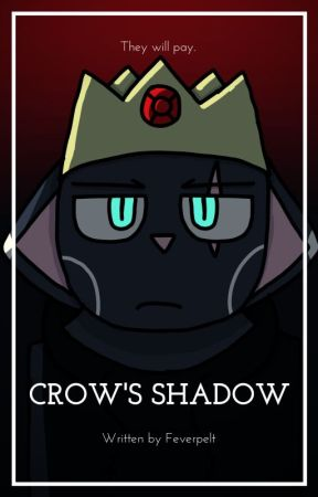 (13+ Murder) Crow's Shadow by Feverpelt
