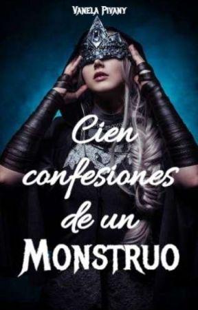 Cien confesiones de un monstruo  by VanelaPivany