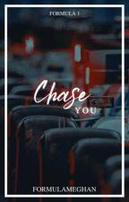 Chase you - formula 1 by formulameghan