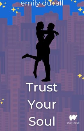 Trust Your Soul - Book 2 by EDuvallAuthor