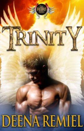 TRINITY, A BRETHREN NOVEL by DeenaRemiel