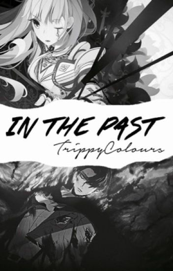 In the Past (Levi Ackerman x OC)