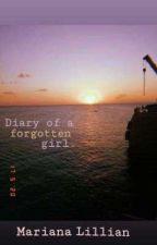 Diary of a forgotten girl by Mariana-Lillian