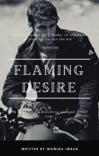 Flaming Desire  by guessmynamehehe