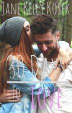 30 Days to Love by JaneKosek