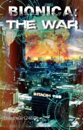 Bionica: The War by TheatreGirl24601