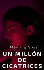 Un millon de cicatrices by MRSoza