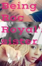 Being Roc Royals Sister/Craig love story by LisaNicoleLopes