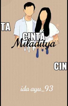 Cinta Miladitya(On Going) by ida_ayu93