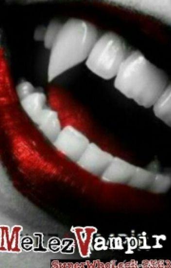 Melez Vampir