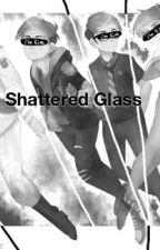 Shattered Glass by jaybirdT