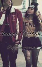 Changes (Urban) -Completed- by Kingalexxx