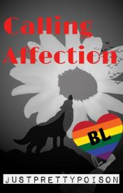 Calling Affection (Boyxboy) by justprettypoison