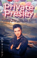 Private Presley by nball97