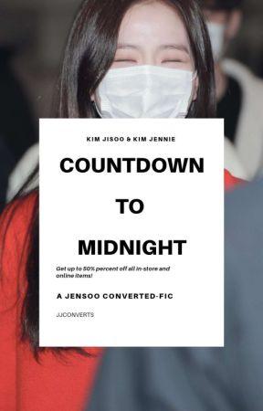 Countdown to Midnight | JENSOO by jjconverts