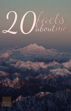 20 facts about me by SeekingSolitude