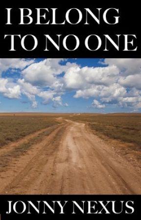 I Belong To No One by jonnynexus