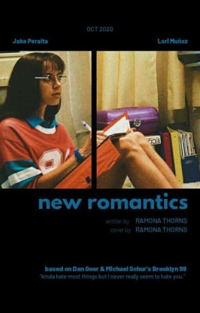 New Romantics × jake peralta [COMING SOON] by ramonaxthorns