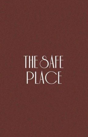 The Safe Place by Elladravenclaw