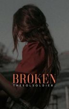 Broken ✔️ by TheSolSoldier_