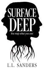 Surface Deep by LLSanders