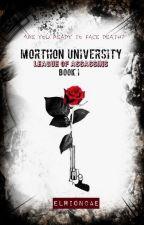 """Morthon University : """"League of Assassin"""" by EveLawRionCae"""