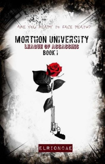 "Morthon University : ""League of Assassin"""