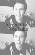 Un secreto de YouTube (Rubius)- ♥ by Minu_free