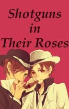 Shotguns in Their Roses (Hetalia) by speckled_sparrow
