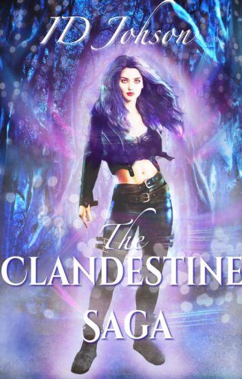 The Clandestine Saga
