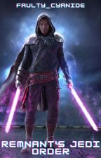 Remnant's Jedi Order (RWBY x Star Wars) (Jedi Male Reader Insert) by faulty_cyanide