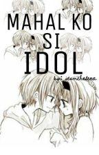 Mahal ko si IDOL (Short Story) by anasxtacia