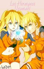 ☆Los hermanos Uzumaki☆ by LuXD09
