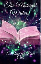 The Midnight Writers A Read For Read Club by MidnightStorm14