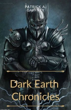 The Chronicle of Dark Earth: Book One by PatrickGaffney