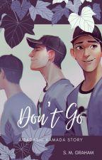 Don't Go - A Tadashi Hamada Story by Sydders09