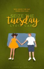 Seize the Tuesday ✓ by justlyd