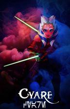 Cyare (A Rexsoka SWTCW Fanfic) by DaughterOfTheBlade