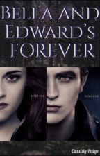 Bella and Edward's Forever by CassidyPaigeHintze