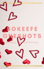 Sokeefe Oneshots by -butterflyable-