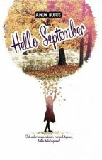 Hello September by ainunufus