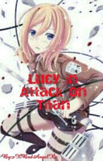 Lucy in Attack on Titan (Attack on titan/fairytail)